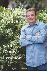 RandyXLemmonXBookXSpecial 198x300 Texas Tough Gardening with Randy Lemmon